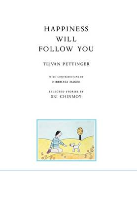 Happiness Will Follow You (Second Edition) (Hardback)