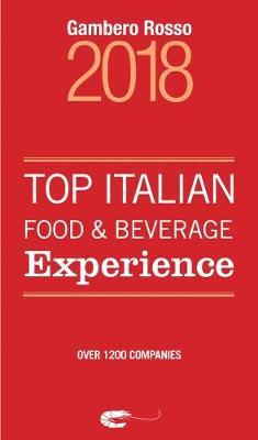 Top Italian Food & Beverage Experience 2018 (Paperback)