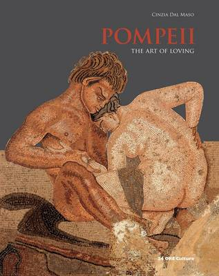 Pompeii: The Art of Loving (Hardback)