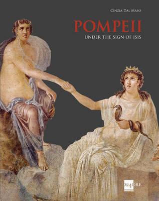 Pompeii: Under the Sign of Isis (Hardback)