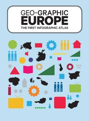 Geo-Graphic Europe (Hardback)
