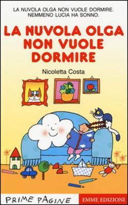 Prime Pagine in Italiano: La Nuvola Olga Non Vuole Dormire (Paperback)
