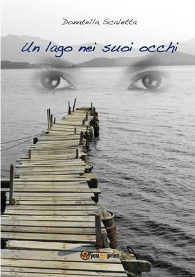 Un Lago Nei Suoi Occhi (Paperback)