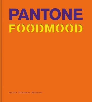 Pantone Foodmood (Hardback)