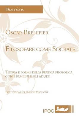 Filosofare Come Socrate (Paperback)