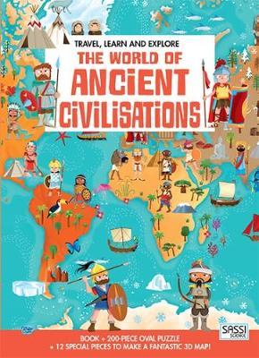 The World Of Ancient Civilisations - Travel Learn & Explore (Hardback)