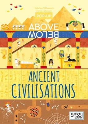 Ancient Civilisations - Pop-Up Above Below (Hardback)