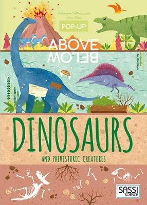 Dinosaurs and Other Prehistoric Creatures - Pop-Up Above Below (Hardback)