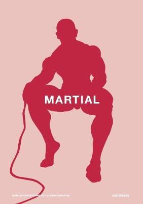 Martial Cherrier: Martial: Body Ergo Sum (Hardback)