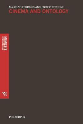 Cinema and Ontology - Philosophy (Paperback)