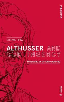 Althusser and Contingency - Philosophy (Paperback)