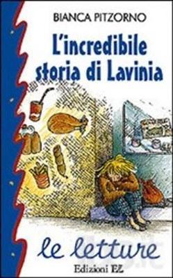 Le Letture: L'Incredibile Storia DI Lavinia (Paperback)