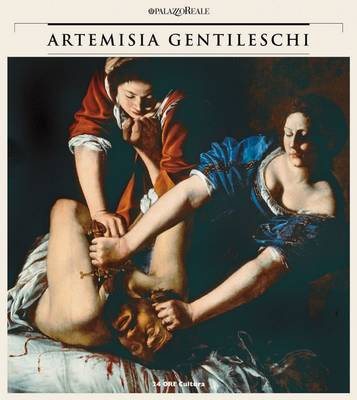 Artemisia Gentileschi: A Woman's History, Passion of an Artist (Paperback)