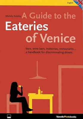 A Guide to the Eateries of Venice (Paperback)