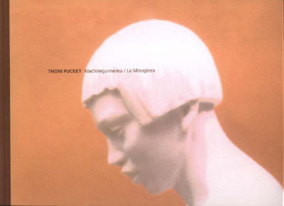 Thom Puckey: Machinegunneress/ La Mitragliera (Paperback)