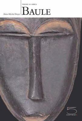 Baule - Visions of Africa (Paperback)