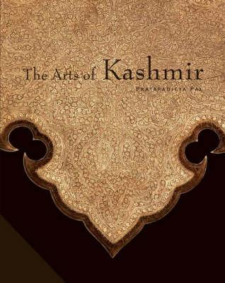 The Arts of Kashmir (Paperback)