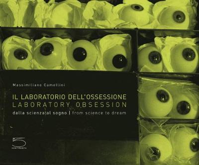 Laboratory Obsession (Hardback)
