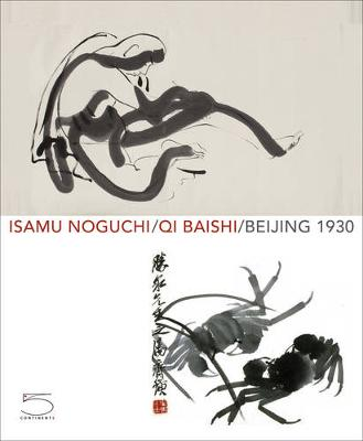 Isamu Noguchi/Qi Baishi (Hardback)