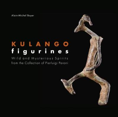 Kulango Figurines - Wild and Mysterious Spirits (Hardback)