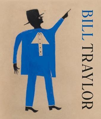 Bill Traylor (Hardback)