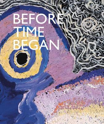 Before Time Began (Hardback)