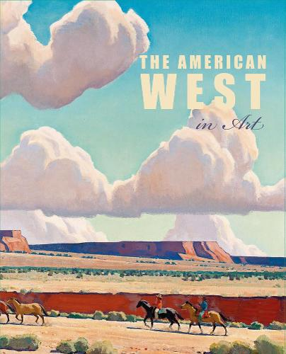 The American West in Art: Selections from the Denver Art Museum (Hardback)