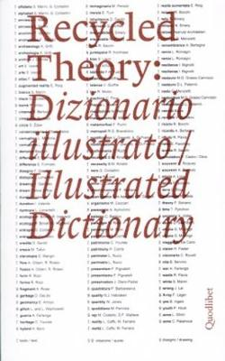 Recycled Theory Illustrated Dictionary (Paperback)
