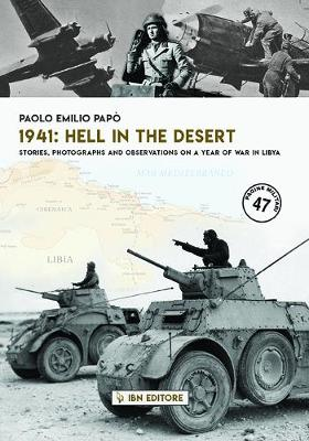 1941: Hell in the Desert: Stories, photographs and observations on a year of War in Libya (Paperback)