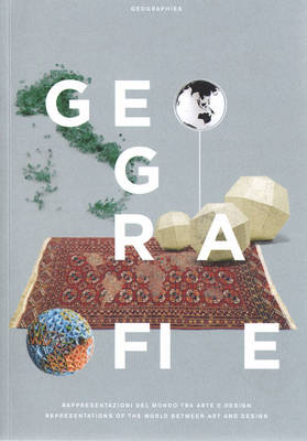 Geografie - Representations of the World Between Art and Design (Paperback)
