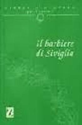 Libretti d'Opera Per Stranieri: Il Barbiere DI Siviglia (Paperback)