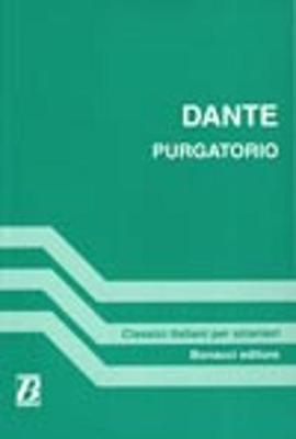 Purgatorio - Canti scelti (a cura di C Beneforti) (Paperback)