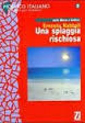 Mosaico italiano - Racconti per stranieri: Una spiaggia rischiosa (Paperback)