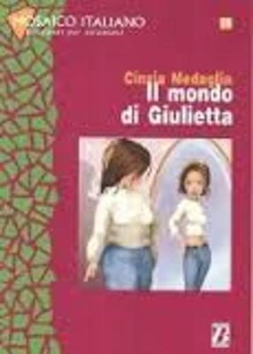Mosaico italiano - Racconti per stranieri: Il mondo di Giulietta (Paperback)