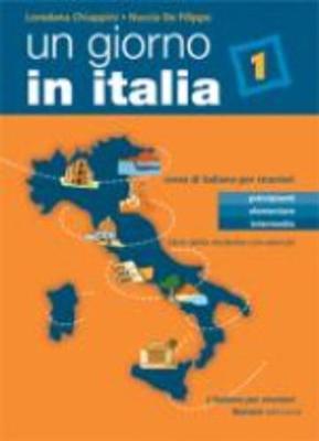 Un giorno in Italia: Libro dello studente 1 con esercizi (Paperback)