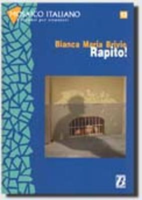 Mosaico Italiano - Racconti Per Stranieri: Rapito! (Paperback)