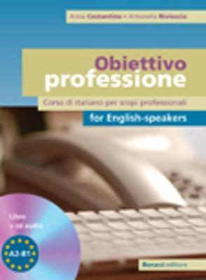 Obiettivo professione: Corso di italiano per scopi professionali: Libro + CD (Fo