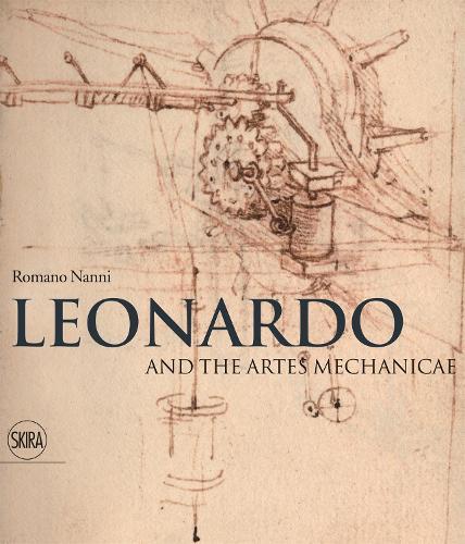 Leonardo and the artes mechanicae (Hardback)