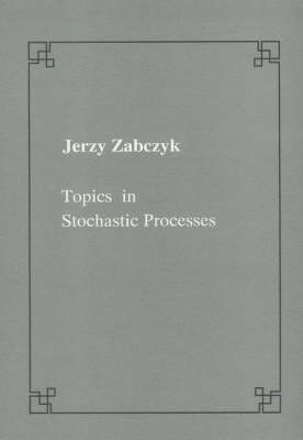 Topics in stochastic processes - Publications of the Scuola Normale Superiore (Paperback)