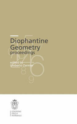 Diophantine Geometry: Proceedings - Publications of the Scuola Normale Superiore 4 (Paperback)