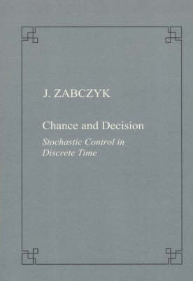 Chance and decision. Stochastic control in discrete time - Publications of the Scuola Normale Superiore (Paperback)