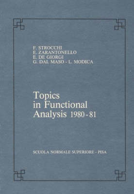 Topics in functional analysis 1980-81 - Publications of the Scuola Normale Superiore (Paperback)