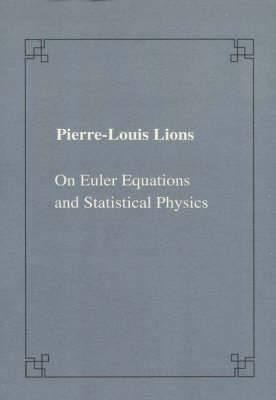 On Euler equation and statistical physics - Publications of the Scuola Normale Superiore (Paperback)