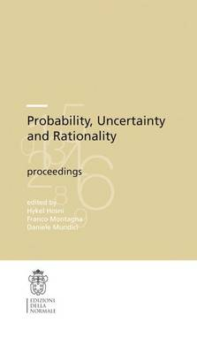 Probability, Uncertainty and Rationality - Publications of the Scuola Normale Superiore 10 (Paperback)