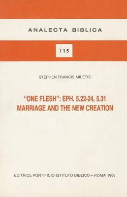 One Flesh: Chapter 5: Marriage and New Creation (Hardback)