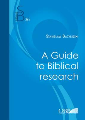 A Guide to Biblical Research: Introductory Notes (Paperback)