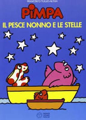 La Pimpa books: Il pesce nonno e le stelle (Paperback)