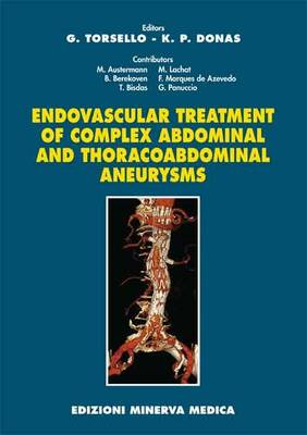 Endovascular Treatment of Complex Abdominal and Thoracoabdominal Aneurysms (Paperback)