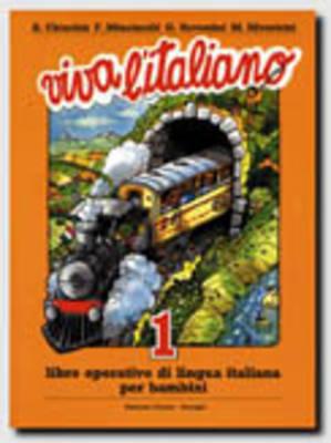 Viva l'italiano: Libro 1 (Paperback)