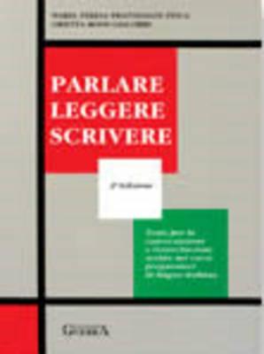 Parlare, Leggere, Scrivere: Libro Dello Studente (Paperback)